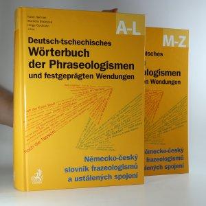 náhled knihy - Deutsch-tschechisches Wörterbuch der Phraseologismen und festgeprägten Wendungen. Německo-český slovník frazeologizmů a ustálených spojení. (2 svazky)