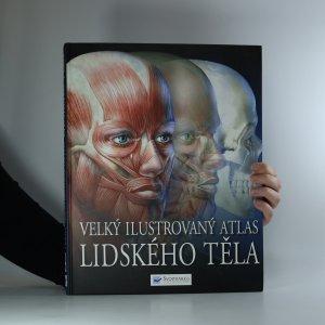 náhled knihy - Velký ilustrovaný atlas lidského těla