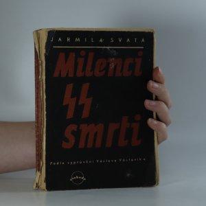 náhled knihy - Milenci SS smrti. Podle vyprávění Václava Václavíka