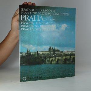náhled knihy - Praha, její krásy. Praga i jeje krasoty. Prag und seine Schönheiten. Prague - Its Beauty. Prague, sa beauté. Praga y sus bellezas