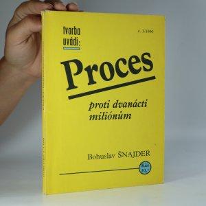 náhled knihy - Proces proti dvanácti miliónům