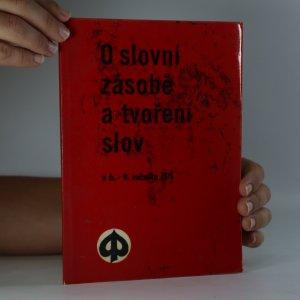 náhled knihy - O slovní zásobě a tvoření slov v 6.-9. ročníku ZDŠ