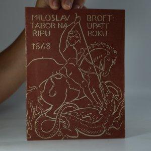 náhled knihy - Tábor na úpatí Řipu roku 1868. Kus podřipských dějin