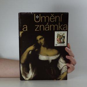 náhled knihy - Umění a známka : Praha, Hrad, Jízdárna, 1978