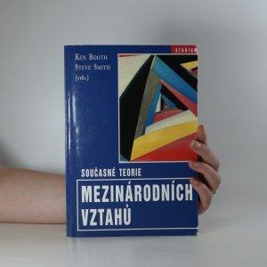 náhled knihy - Současné teorie mezinárodních vztahů