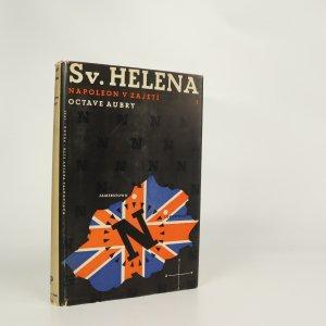 náhled knihy - Sv. Helena. Napoleon v zajetí 1