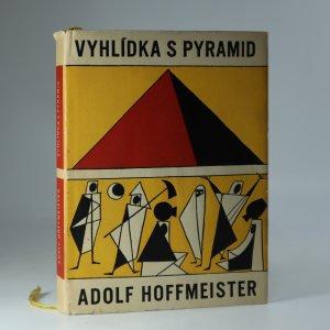 náhled knihy - Vyhlídka s pyramid. Cestopisná reportáž o novém mládí nejstarší kultury světa.