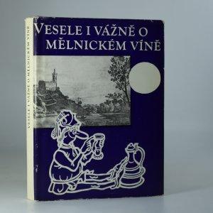 náhled knihy - Vesele i vážně o mělnickém víně