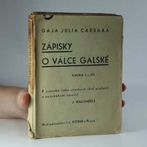 náhled knihy - Gaja Julia Caesara Zápisky o válce galské. Kniha I.-III.