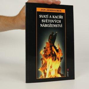 náhled knihy - Svatí a kacíři světových náboženství