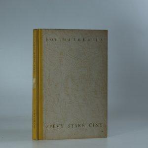 náhled knihy - Zpěvy staré Číny. Parafráze staré čínské poesie.