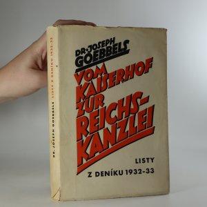náhled knihy - Vom Kaiserhof zur Reichskanzlei : listy z deníku 1932-33