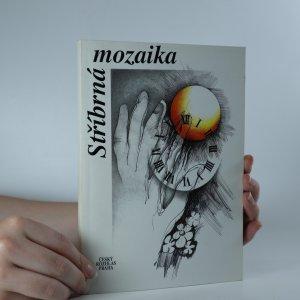 náhled knihy - Stříbrná mozaika. 2. díl