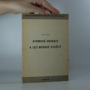 náhled knihy - Atomová energie a její mírové využití