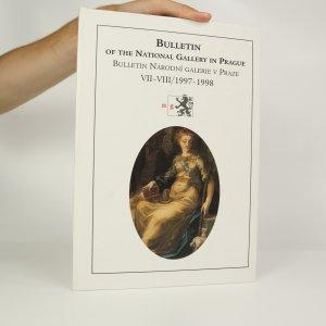 náhled knihy - Bulletin of the National Gallery in Prague. Bulletin Národní galerie v Praze. VII-VIII/1997-1998