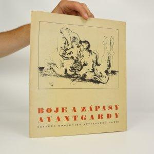náhled knihy - Boje a zápasy avantgardy českého moderního umění