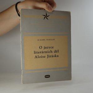 náhled knihy - O jazyce literárních děl Aloise Jiráska