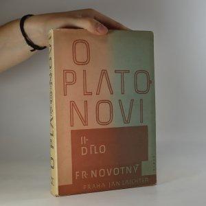 náhled knihy - O Platonovi. Dílo. II. díl