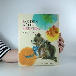 náhled knihy - Jak jsem křtil medvěda
