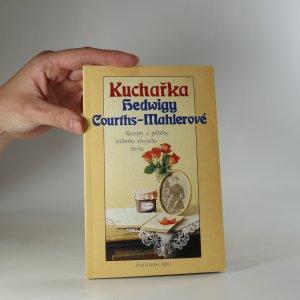 náhled knihy - Kuchařka Hedwigy Courths-Mahlerové
