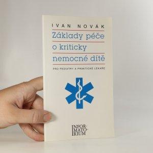 náhled knihy - Základy péče o kriticky nemocné dítě. Pro pediatry a praktické lékaře