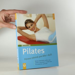 náhled knihy - Pilates. Fitness trénink pro tělo i duši.