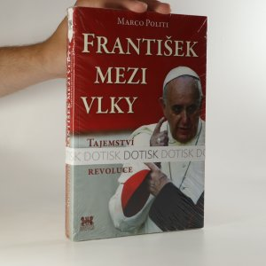 náhled knihy - František mezi vlky. Tajemství jedné revoluce