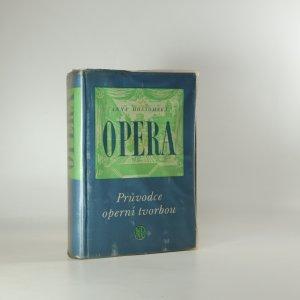 náhled knihy - Opera. Průvodce operní tvorbou.