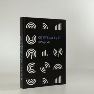 náhled knihy - Co vysílá svět