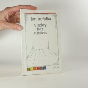 náhled knihy - Vraždy bez rukavic