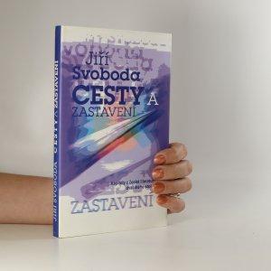 náhled knihy - Cesty a zastavení (podpis autora)