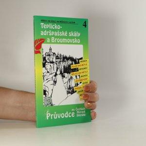 náhled knihy - Teplicko-adršpašské skály a Broumovsko