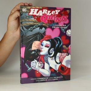 náhled knihy - Harley Quinn. Kniha třetí, Láska na první ránu
