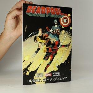 náhled knihy - Deadpool 3. Hodný, zlý a ošklivý