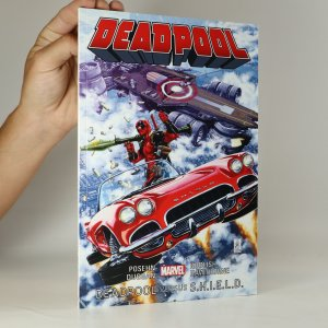 náhled knihy - Deadpool 4. Deadpool versus S.H.I.E.L.D.