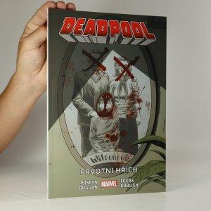 náhled knihy - Deadpool 6. Prvotní hřích