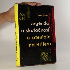náhled knihy - Legenda a skutočnosť o atentáte na Hitlera
