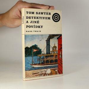 náhled knihy - Tom Sawyer detektivem a jiné povídky