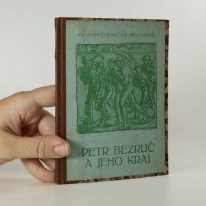 náhled knihy - Petr Bezruč a jeho kraj