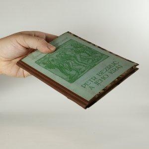 antikvární kniha Petr Bezruč a jeho kraj, 1913