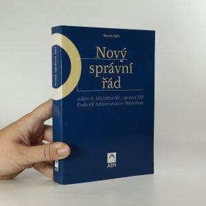 náhled knihy - Nový správní řád. Zákon č. 500/2004 Sb.