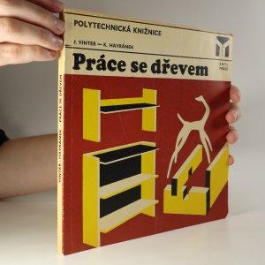 náhled knihy - Práce se dřevem