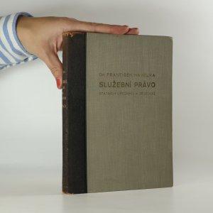 náhled knihy - Služební právo státních úředníků a zřízenců