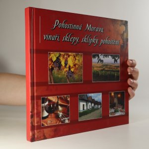 náhled knihy - Pohostinná Morava, vinaři, sklepy, sklípky, pohoštění