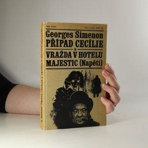 náhled knihy - Případ cecílie a Vražda v hotelu Majestic (Napětí)