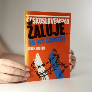 náhled knihy - Československo žaluje. Oh, my country.