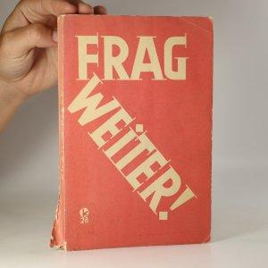 náhled knihy - Frag weiter! Des Frage- und Antwort- Buches. Dritte Teil