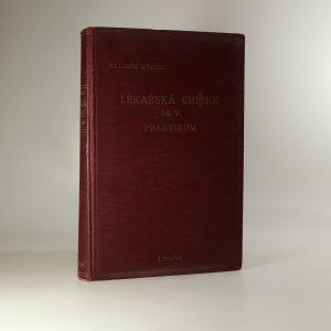 náhled knihy - Lékařská chemie. Učebnice pro mediky a příručka pro lékaře. Díl V, Praktikum.