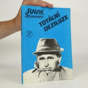 náhled knihy - Totální deziluze, aneb, Odcházeti s podzimem (kniha je cítit kouřem)