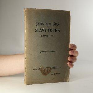 náhled knihy - Jana Kollára Slávy dcera ve třech zpěvích